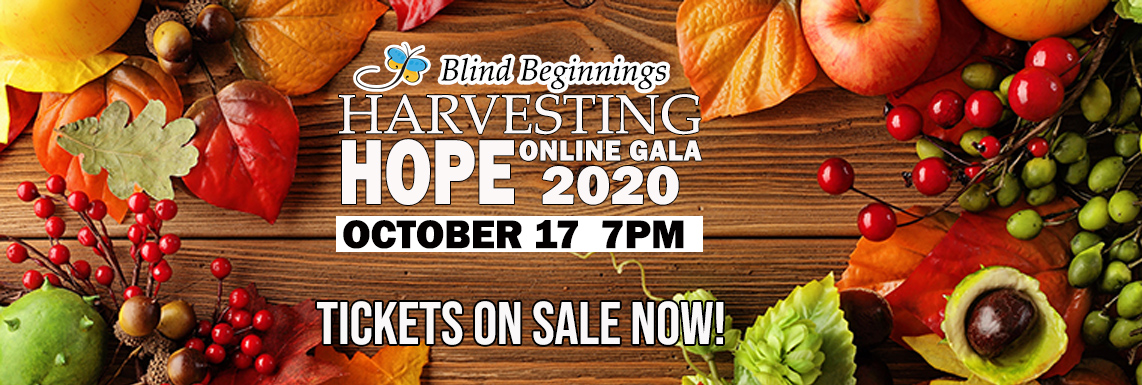Harvesting Hope Online Gala 2020 - October 17, 2020 - Tickets Now On Sale!