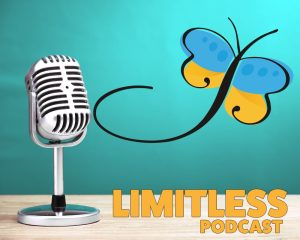 Image of a podcast microphone sitting on a desk and the words Limitless Podcast floating over the image.